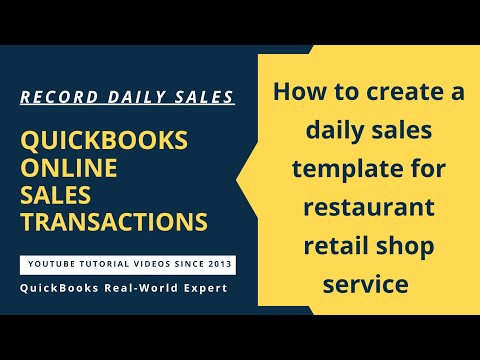 QuickBooks Online - how to create daily sales template for restaurant retail shop service