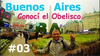 Paseando por Buenos Aires │ Obelisco │ Buenos Aires #03