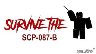 Devo SURVIVE SCP-087-B SU ROBLOX