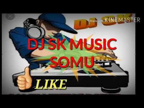 Dilbar Dilbar  Old Song  Dj Mix By Dj Sk Music Somu