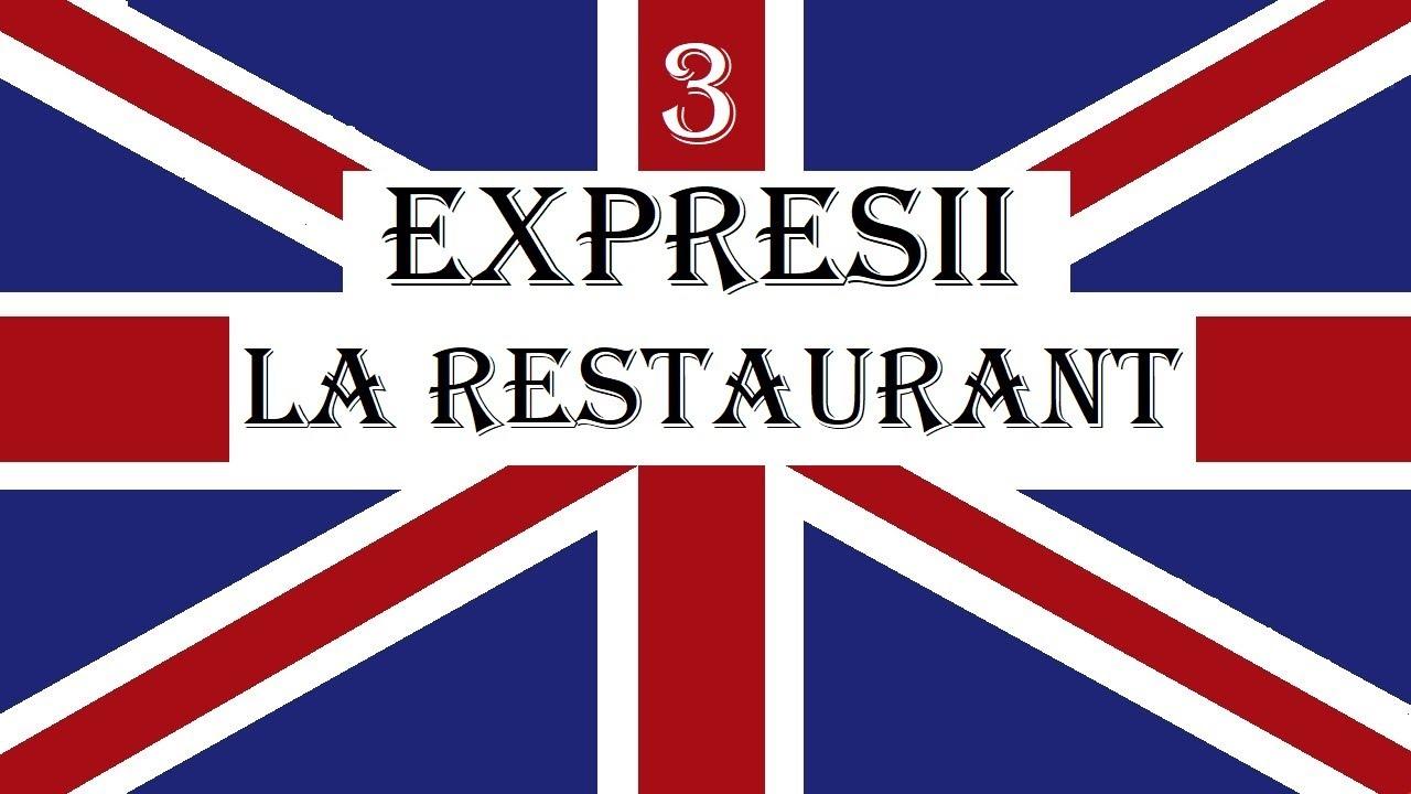 Invata engleza   EXPRESII UTILE 3   La restaurant - At the restaurant