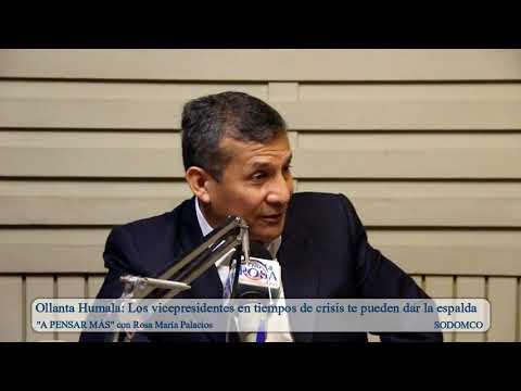Ollanta Humala: Los vicepresidentes en tiempos de crisis te pueden dar la espalda