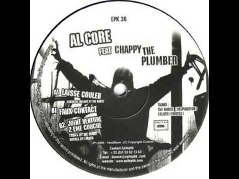 Al Core Feat. Chappy The Plumber - Joint Venture 2eme Couche