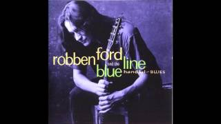 Watch Robben Ford I Just Want To Make Love To You video
