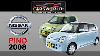 Nissan Pino 2008 (Japanese Car) | Car Review | Cars World | Test Drive