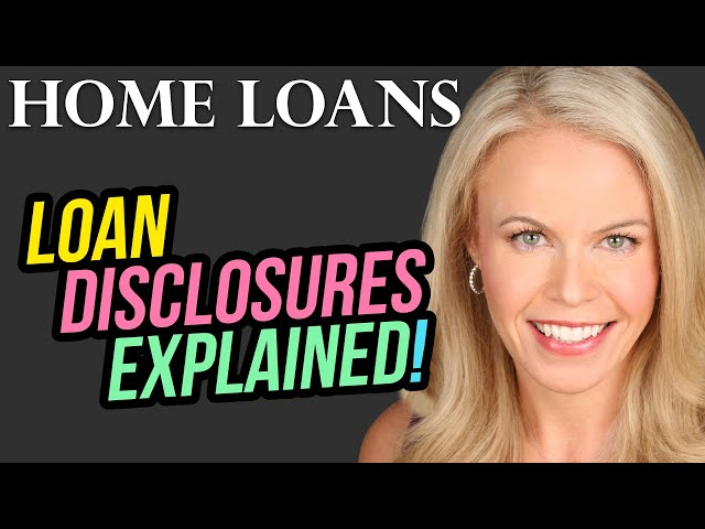 Loan Disclosures Explained