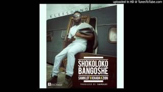 Download Video Samklef ft. Ichaba X Zion - Shokoloko Bangoshe MP3 3GP MP4