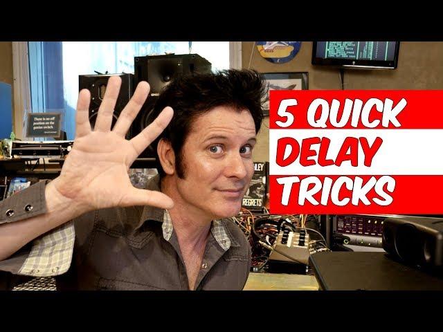 5 Quick Delay Mixing Tricks - Warren Huart: Produce Like A Pro
