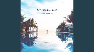 Normal Love (Extended Mix) (feat. MIRI.H)