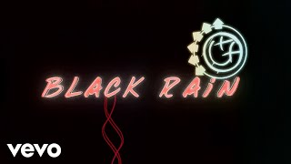 blink-182 - Black Rain (Lyric Video) YouTube Videos