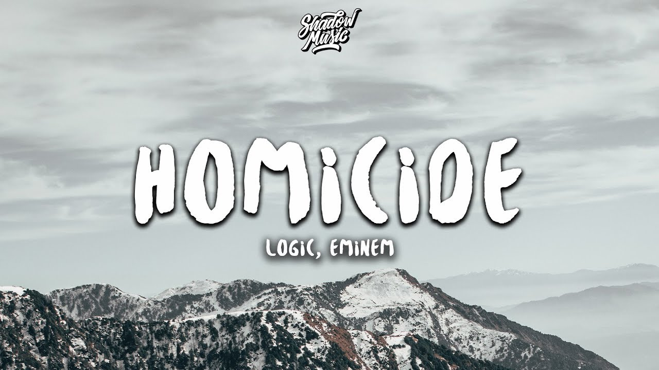 Logic, Eminem- Homicide (Lyrics)