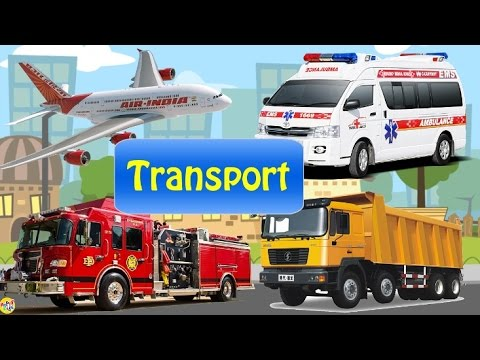 Transport Sounds -Learn AIR WATER STREET SPACE Transport - Fire truck Police Car Ambulance| Part 01