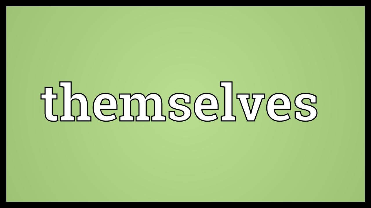 Themselves Meaning