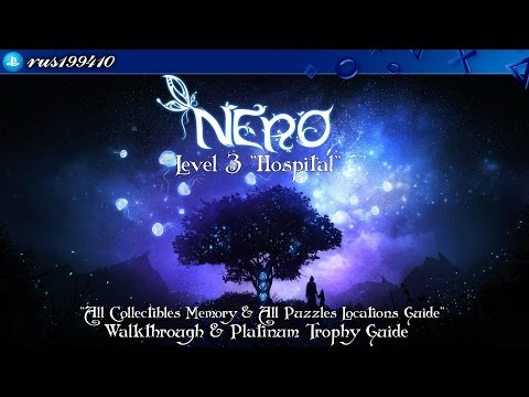 "N.E.R.O. - Chapter 3 ""Hospital"" (All Collectibles Memory & All Puzzles Locations Guide) rus199410"
