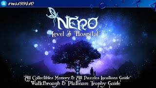 """N.E.R.O. - Chapter 3 """"Hospital"""" (All Collectibles Memory & All Puzzles Locations Guide) rus199410"""