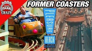 Former Coasters: Blackpool Pleasure Beach