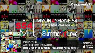 Myon & Shane 54 - International Departures, Vol 2. - Summer Of Love [OUT NOW!]