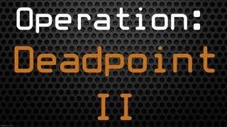 Operation: Deadpoint 2 Waves 31, 32, 33, 34, 35, 36, 37, 38, 39 & 40 - War Commander