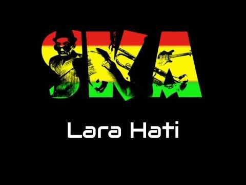 Lara Hati - La Luna Versi SKA Reggae