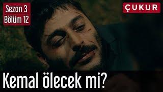 Çukur 3.Sezon 12.Bölüm Kemal Ölecek mi?