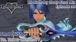 Kingdom Hearts HD 2.5 Remix - Birth By Sleep Final Mix - Ep. 36: Final Episode