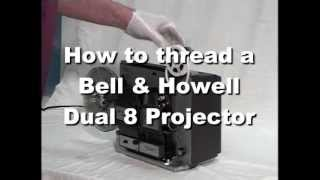 How to Thread a Bell & Howell 456A Dual 8 Projector
