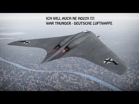 Lets Play War Thunder (German)  - Ich will ne Ho229 PART#2