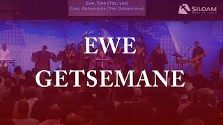ewe-getsemane-siloam-word-of-truth