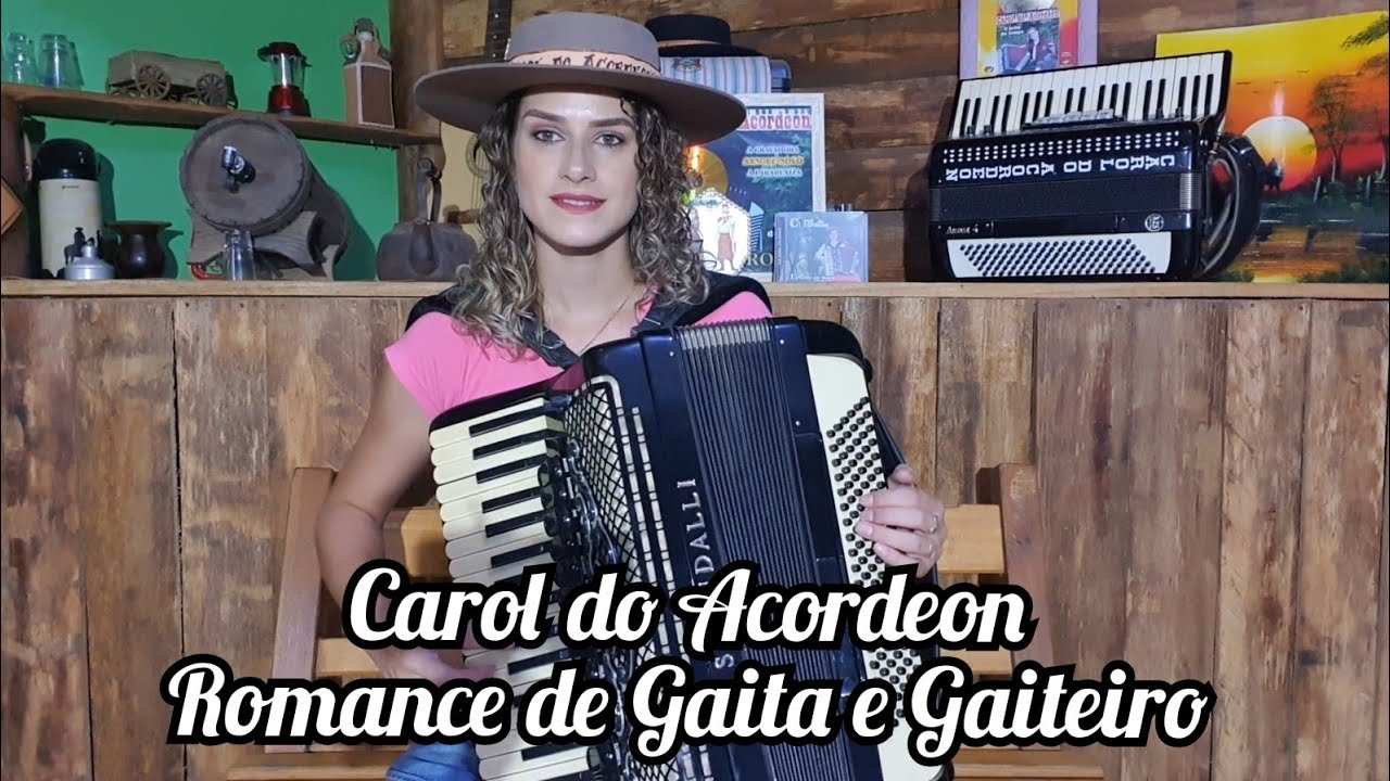Carol do Acordeon - Romance de Gaita e Gaiteiro 