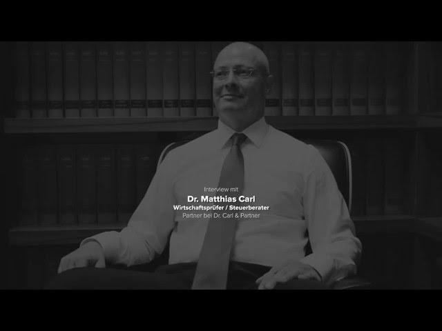 Interview mit Dr. Matthias Carl - Partner bei Dr. Carl & Partner