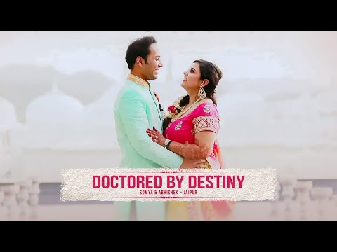 DOCTORED BY DESTINY - Somya & Abhishek Trailer