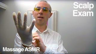 ASMR - Role Play Dr Dmitri Scalp Exam with Scalp Massage