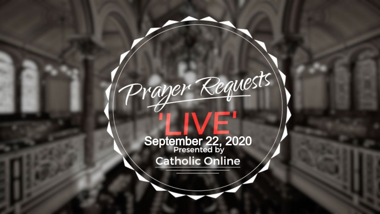 Prayer Requests Live for Tuesday, September 22nd, 2020 HD