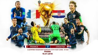 2018 FIFA World Cup Final Croatia vs France Promo▶Preview▶ HD▶By Alex Markin