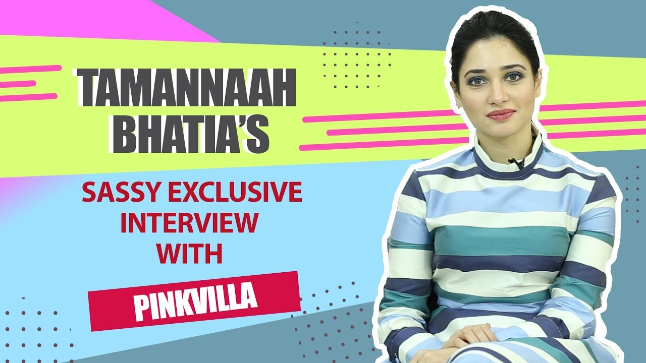 Tamannaah Bhatia on Sajid Khan, #MeToo, Kangana Ranaut against Bollywood & more | Pinkvilla