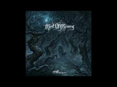 Mist of Misery - Absence (Full Album)