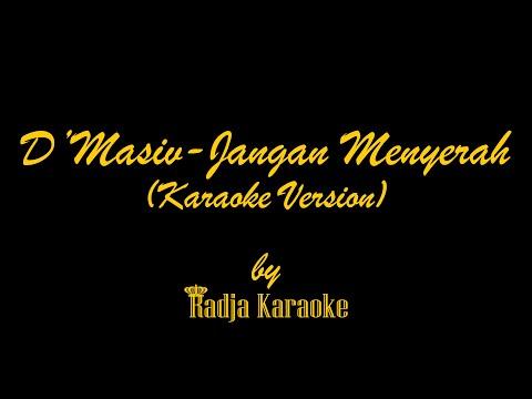 D'masiv - Jangan Menyerah Karaoke With Lyrics HD