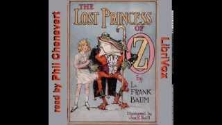 The Lost Princess Of Oz Part 2 -- L. Frank Baum