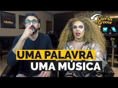 UMA PALAVRA UMA MÚSICA feat  Glória Groove I 4