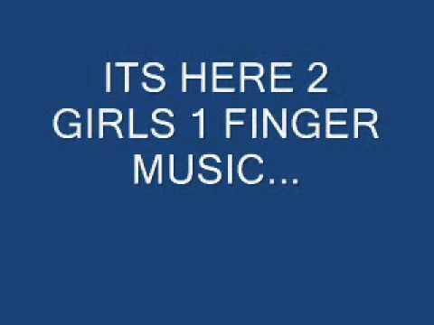 The 2 Girls 1 Finger Song