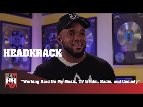 Headkrack - Working Hard On My Music, TV & Film, Radio, and Comedy (247HH Exclusive)