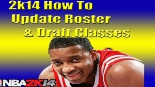 Nba 2k14 How To Update Roster & Draft Classes | Get Tracy McGrady Tutorial