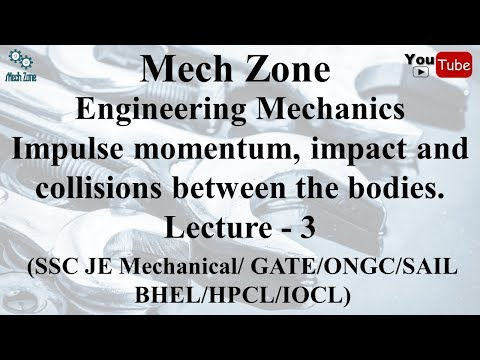 Engineering Mechanics Lecture 3: Impulse momentum, impact and collisions.
