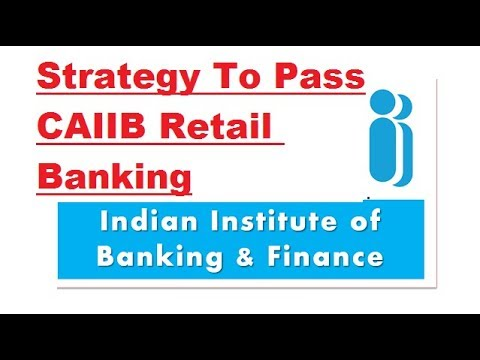 Strategy To Pass CAIIB Retail Banking Exam in 3 Days