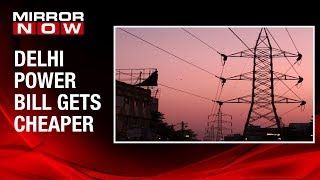Delhi electricity price slashed up to 1200 units consumption