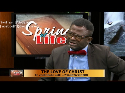 SPRINGS OF LIFE || THE LOVE OF CHRIST