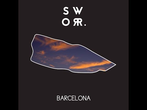 Sworr. - Barcelona (Official Audio)