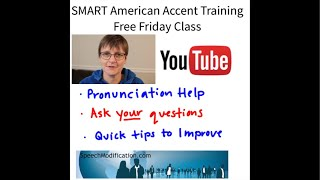 American Accent Q&A Friday:  Real Talk for Fluent Speech