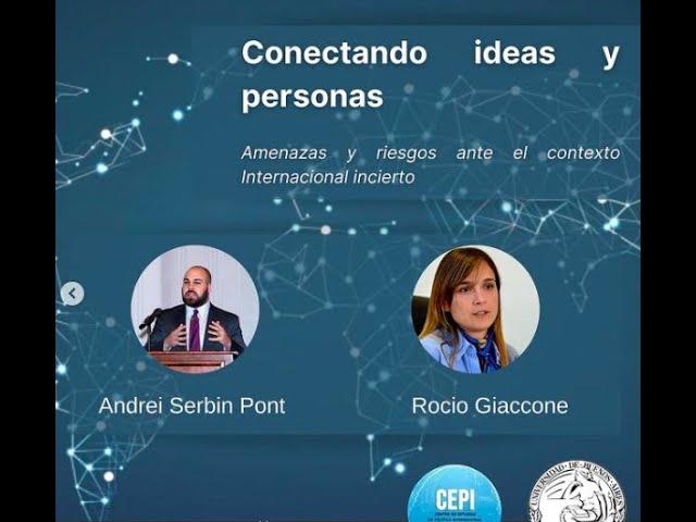 Conectando Ideas y personas: Amenazas y riesgos ante el contexto internacional incierto (#12)