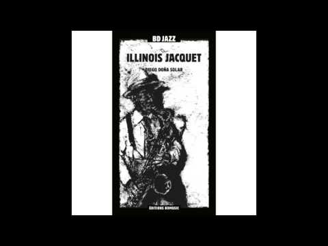 Illinois Jacquet - Stay on It (feat. Count Basie and His Orchestra)